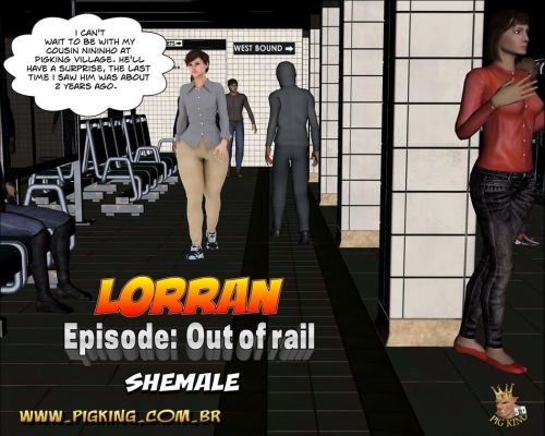 Lorran- Out of rail,Pig king